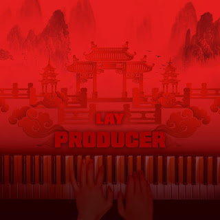 LAY (张艺兴) Producer
