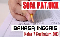 Download Soal PAT Bahasa Inggris Kelas 7 SMP/MTs Kurikulum 2013
