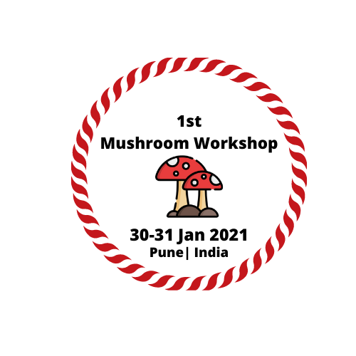 First Mushroom National Workshop | Opportunities in Mushroom Sector  | May 30-31, 2021 | Pune | Maharashtra | India