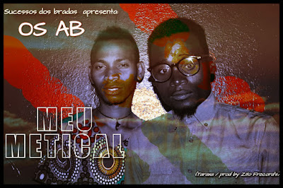 Os AB - Meu Metical (2018) [Download]