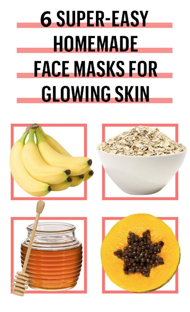 6 Super-Easy DIY Face Masks for Bright, Glowing Skin