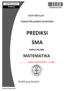 Soal Prediksi Ujian Sekolah (US) Matematika Wajib SMA tahun 2020