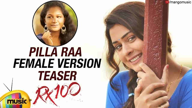 Spoorthi Jithender Pilla Raa Female Version Lyrics   Pilloda Song Lyrics RX 100 Movie