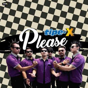 Tipe-X - Please