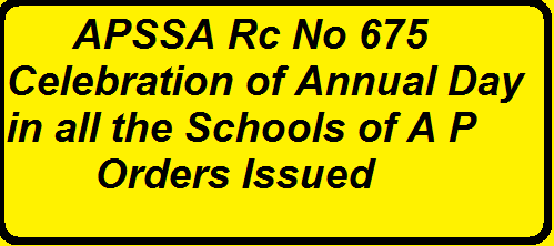 AP Rc.No.675 Annual Day Celebrations in all the Schools through out AP instructions Issued|Procedings of the State Project Director SSA A.P/2016/03/rcno-675-celebration-of-annual-day-in-all-the-schools-through-out-the-state-instructions-issued.html