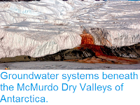 http://sciencythoughts.blogspot.co.uk/2015/05/groundwater-systems-beneath-mcmurdo-dry.html