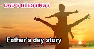 [Grandma stories]DAD'S BLESSINGS | Father's day story