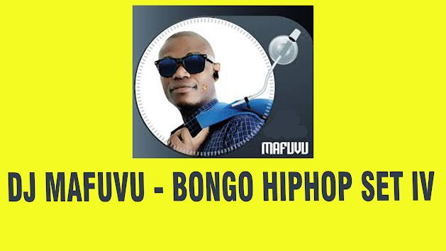 DJ MAFUVU - BONGO HIPHOP SET IV