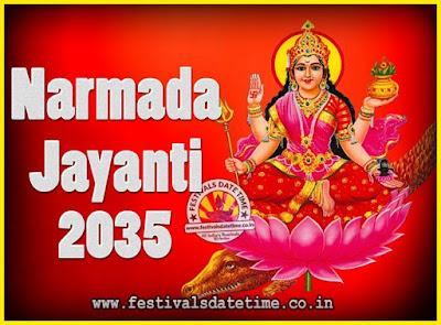 2035 Narmada Jayanti Puja Date & Time, 2035 Narmada Jayanti Calendar