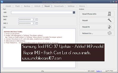 Samsung Tool PRO 37 Update - Added 149 model  Repair IMEI + Patch Cert Lot of news inside.