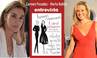 http://www.anikaentrelibros.com/entrevista-a-carmen-posadas-y-marta-robles-por-usted-primero