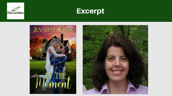 #Excerpt: In the Moment by Jennifer Wilck @XpressoTours