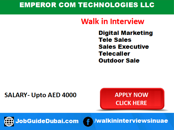 Job in Dubai for sales executive, digital marketing, Telesales and outdoor sales