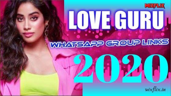 LOVE GURU WHATSAPP GROUP LINKS 2020: - ONLY FOR TRUE LOVE