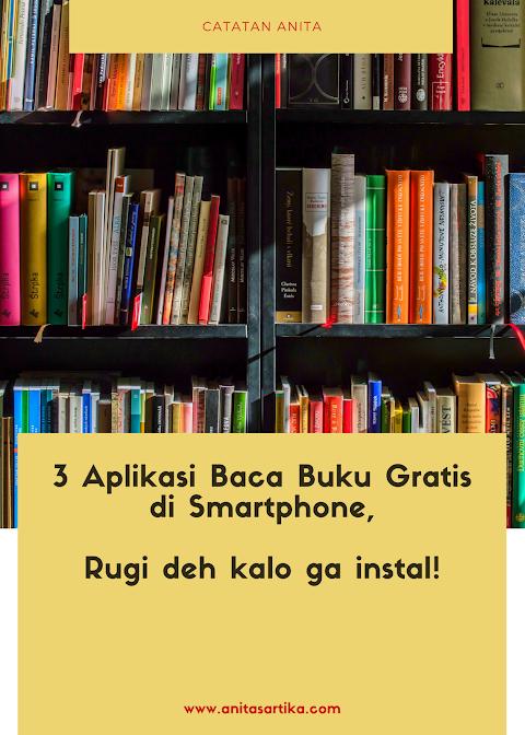 3 Aplikasi Baca Buku Gratis di Smartphone, Rugi deh Kalo Gak Instal!