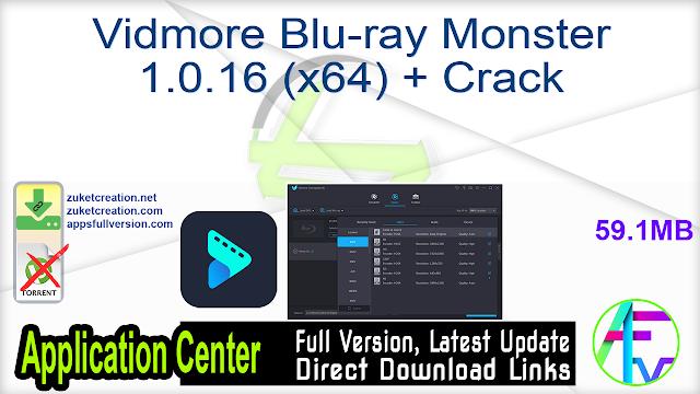 Vidmore Blu-ray Monster 1.0.16 (x64) + Crack