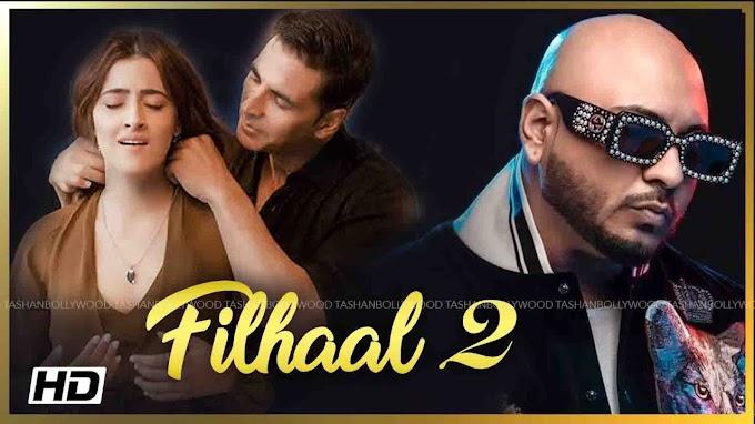 फ़िलहाल FILHAAL 2 Lyrics in Hindi - B Praak | Akshay Kumar