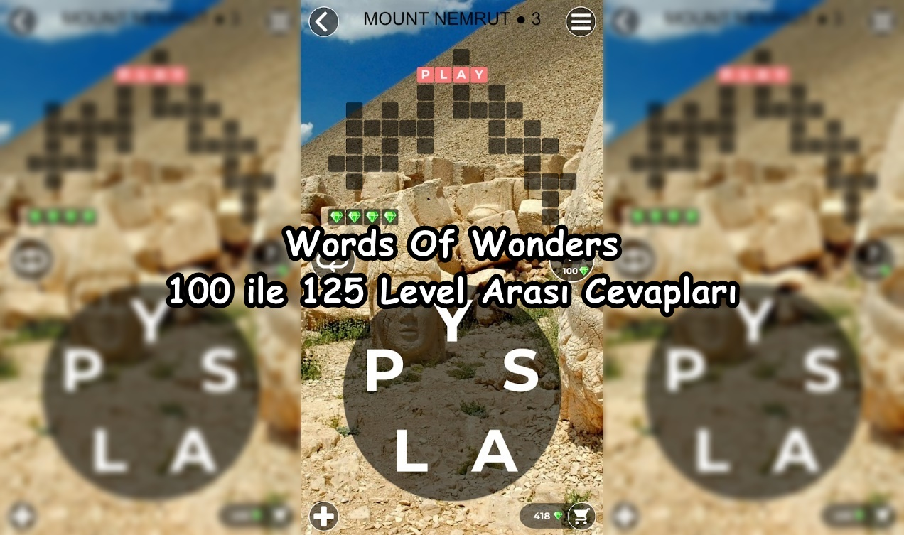 Words Of Wonders 100 ile 125 Level Arasi Cevaplari