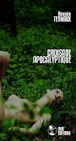 http://dubeditions.com/portfolio/croisade-apocalyptique-romain-ternaux/
