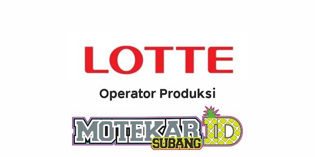 Info Lowongan Kerja PT Lotte Indonesia Maret 2021