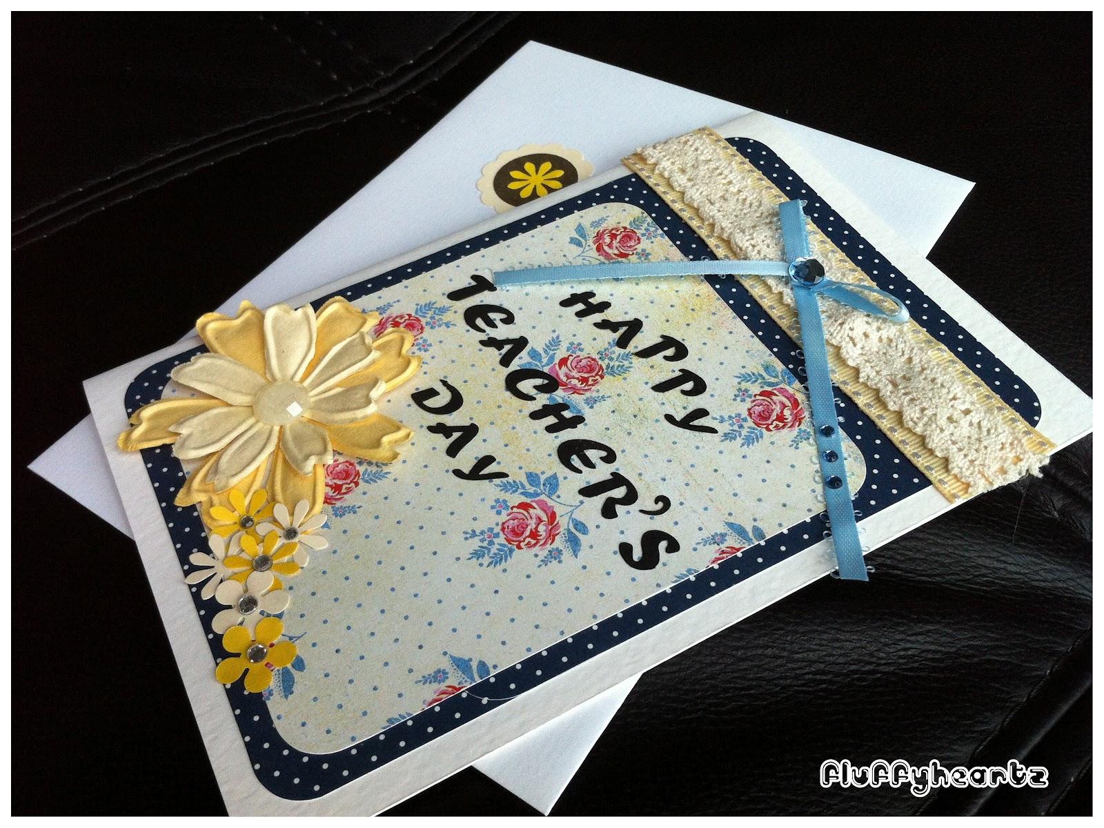 fluffyheartz ♥ teacher's day cards