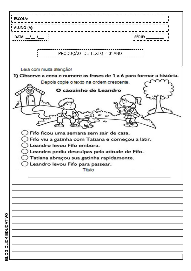 Producao De Texto Para Imprimir 3º Ano O Caozinho De Leandro