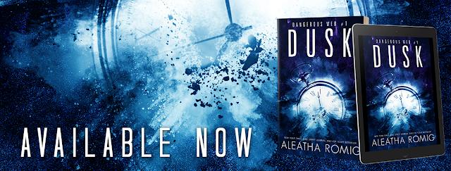 Release Blast:  Dusk (Dangerous Web #1) by Aleatha Romig