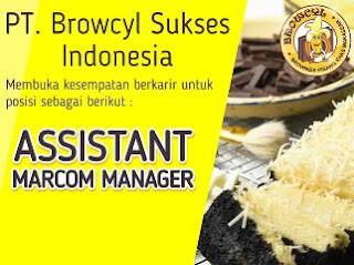 Lowongan Kerja Assistan Marcom Manager PT Browcyl Sukses Indonesia
