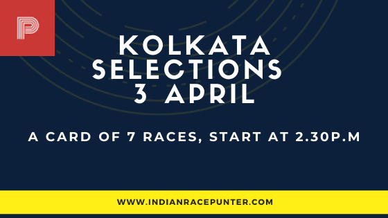 Kolkata Race Selections 3rd April