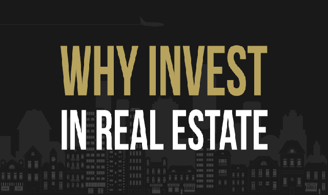 Why invest in real estate? #infographic