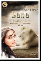 http://selectionbooks.blogspot.de/2016/08/rezension-lana-schattenbilder-von-annie.html