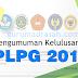 Daftar Link Resmi Pengumuman Kelulusan PLPG 2017