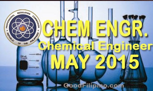FULL LIST: May 2015 Chemical Engineer Board Exam Results - List of Passers