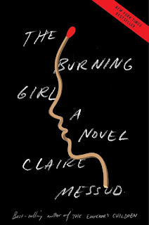 Review: The Burning Girl by Claire Messud