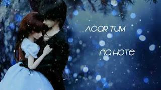 Agar Tum Na Hote Love Whatsapp Status Video Download