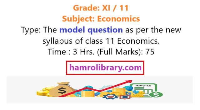 neb-economics-grade-xi-model-question-economics