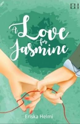 A Love for Jasmine by Eriska Helmi Pdf