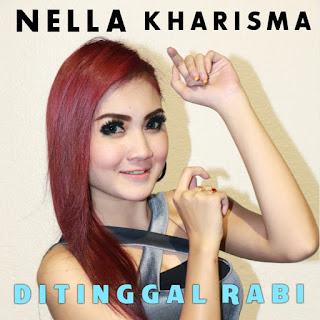 Nella Kharisma - Ditinggal Rabi MP3