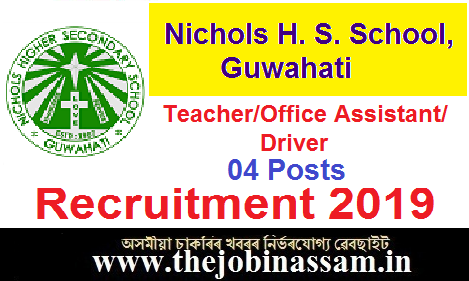 Nichols Higher Secondary School, Guwahati Recruitment 2019