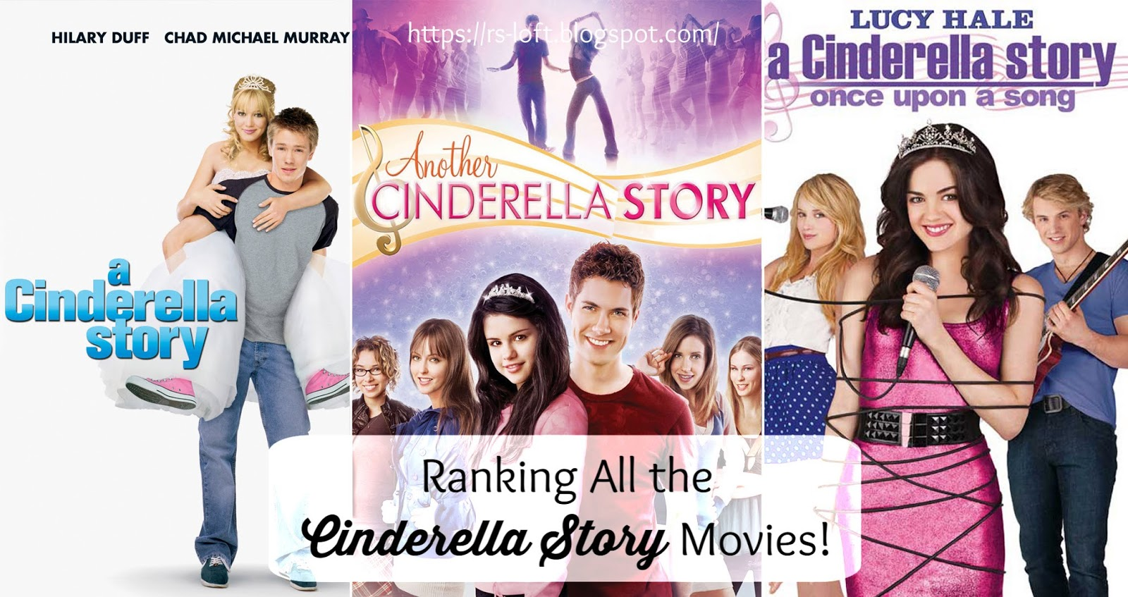Ranking All The Cinderella Story Movies
