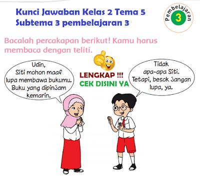 Kunci Jawaban Tematik Kelas 2 Tema 5 Subtema 3 pembelajaran 3 www.simplenews.me