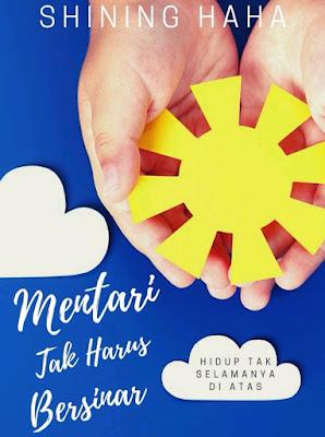 Novel Mentari Tak Harus Bersinar: Dokter-Dokter Karya Shining Haha PDF