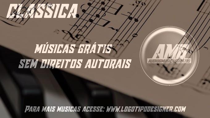 Bellissimo CLASSICA Audio e Musicas Grátis Sem Direitos Autorais no copyright music