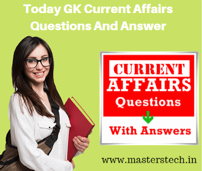 SARKARI RESULT - Today GK Current Affairs Questions & Answer