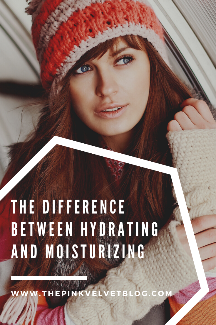 The Difference Between Hydrating and Moisturizing