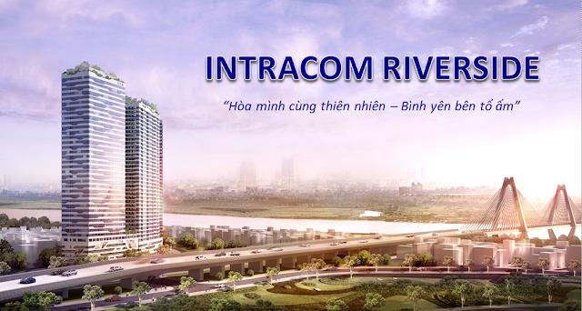 Phối cảnh dự án Intracom Riverside