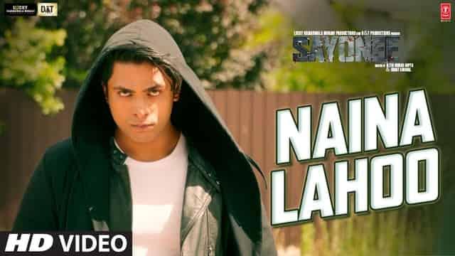 नैना लहू Naina Lahoo Lyrics In Hindi - Sayonee