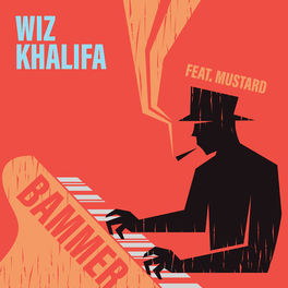 Bammer – Wiz Khalifa feat. Mustard Mp3