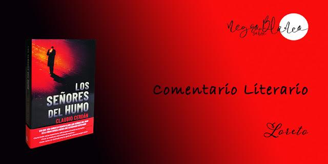 Blog: Negro sobre Blanco. María Loreto Navarro. Comentario: Los señores del humo, Claudio Cerdán
