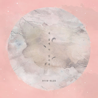 DOWNLOAD MP3, MP4, MV, VIDEO [Single] BTOB-BLUE – Stand By Me